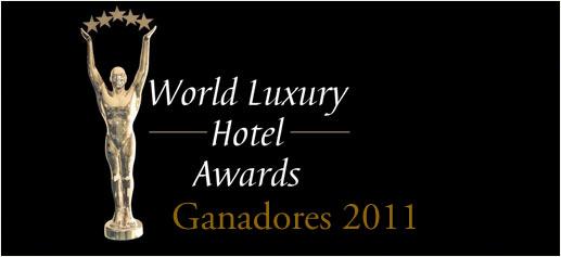 World Luxury Hotel Awards, los mejores hoteles de lujo de 2011