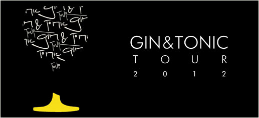 Gin&Tonic Tour 2012